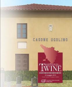 TWINE IL 31 MAGGIO AL CASONE UGOLINO DI CASTAGNETO CARDUCCI